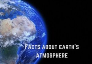 facts about earth's atmosphere